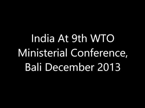 India At 9th WTO Ministerial Conference, Bali December 2013
