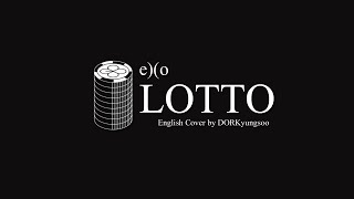 EXO - Lotto (English Cover)