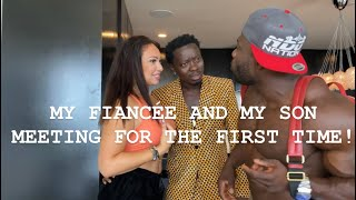 MY SON MEETING MY FIANCÉE FOR THE FIRST TIME! MICHAEL BLACKSON _ NDO_CHAMP
