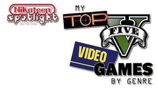 SVGR - My Top 5 Games By Genre