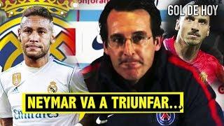 Emery habla sobre el traspaso de Neymar al Madrid | Ibrahimovic está de vuelta