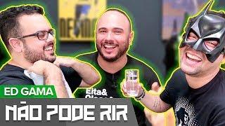Baixar NÃO PODE RIR feat ED GAMA