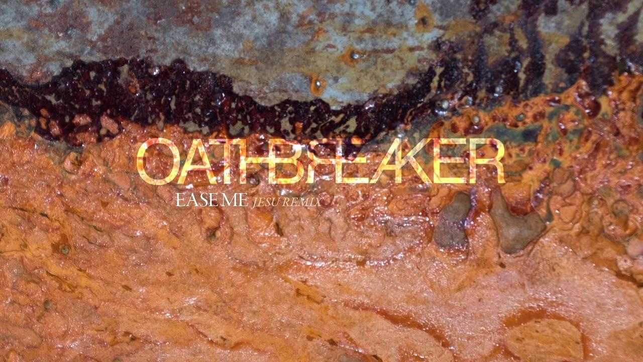 Resultado de imagen de oathbreaker jesu