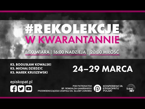 #RekolekcjeWKwarantannie - zaprasza bp Romuald Kamiński