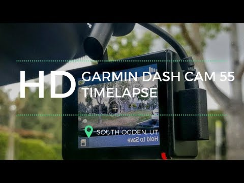 Garmin Dash Cam 55 Timelapse