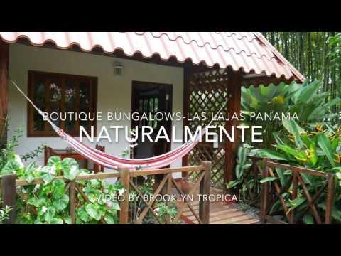 Naturalmente Hotel Las Lajas Panama - Video Tour