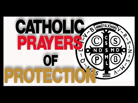 Prayers of Protection for Catholic Men!
