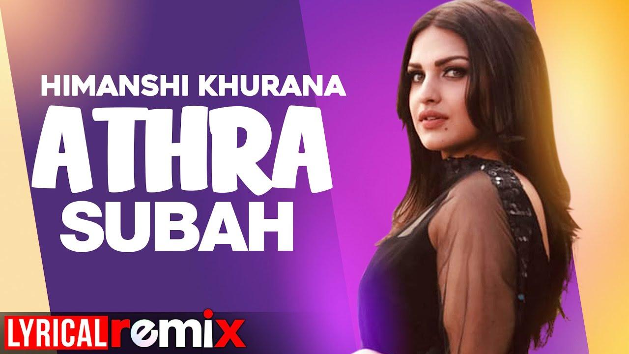 Himanshi khurana (Model Lyrical)   Athra Subah   Ninja   Latest Punjabi Songs 2020   Speed Records