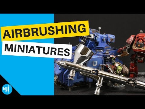 How To Airbrush Miniatures For Beginners