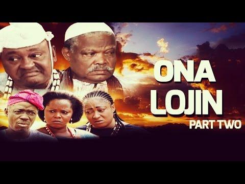 Download Ona Lojin [Part 2] - Latest 2015 Nigerian Nollywood Drama Movie (Yoruba Full HD)