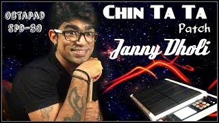 Download Chin Ta Ta Chita Chita Patch Janny Dholi Octapad Spd - 30 MP3 song and Music Video