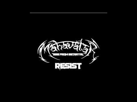Mahavatar - Resist (Exclusive Song Premiere)