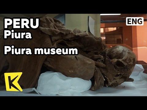 【K】Peru Travel-Piura[페루 여행-피우라]역사가 잠든 피우리 박물관, 공동묘지/Piura museum/Gold/Wax figures/Cemetery