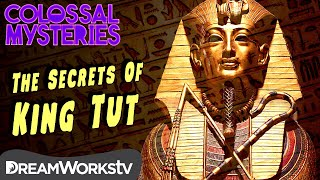How Did King Tut Die? | COLOSSAL MYSTERIES