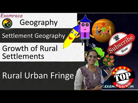 Settlement Geography & Rural Land Use: Fundamentals of Geography