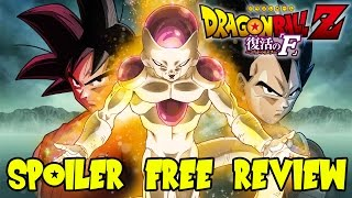 Dragon Ball Z Fukkatsu No F (Resurrection of Frieza): Spoiler Free Movie Review