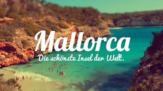 Mallorca- The most beautiful island in the world!