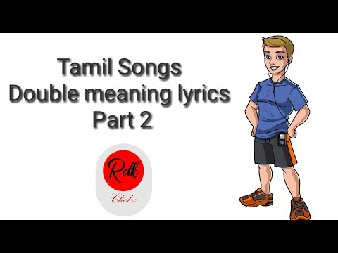 Tamil songs Double meaning lyrics part 2