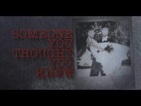 Someone You Thought You Knew Trailer Investigation Discovery