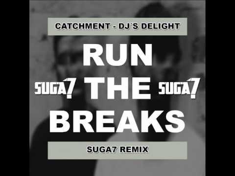 Catchment - DJ's Delight (Suga7 Remix)