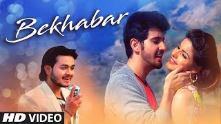 """Bekhabar"" Latest Video Song Jay Kumar Patel 