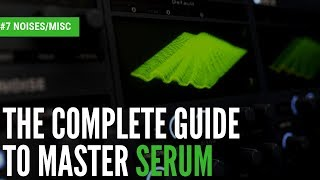 The Complete Guide To Master Serum 8 Noise MISC