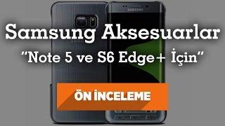 Samsung Akıllı Telefon Aksesuarları İnceleme ( Note 5 ve S6 Edge Plus İçin Klavye ve Dahası )