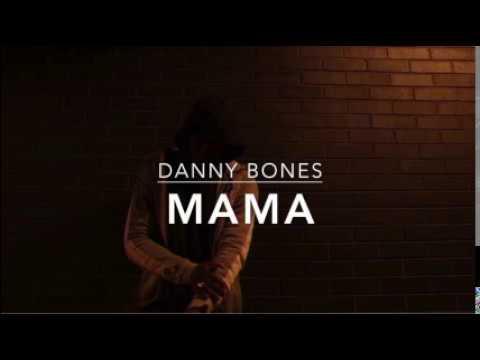 DANNY BONES - MAMA (LYRIC VIDEO)