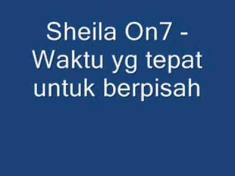 Sheila On7   Waktu yang tepat untuk berpisah