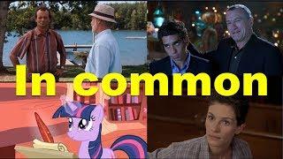 Английские фразы: In common (примеры из фильмов и сериалов)