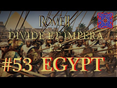 Persian End :: Total War Rome II - Divide Et Impera  1.2  - Egypt Gameplay - #53