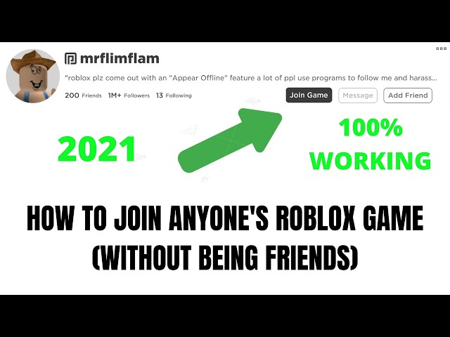 roblox how to join someone's game without being their friend