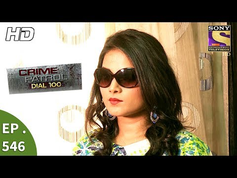 Crime Patrol Dial 100 - क्राइम पेट्रोल - Wanted Part 1 - Ep 546 - 19th July, 2017
