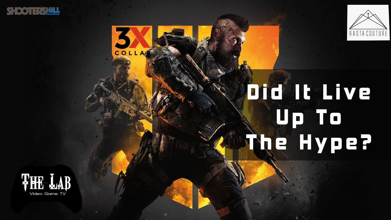 Black Ops 4, Did It Live Up To The Hype? (The Lab Video Game TV)