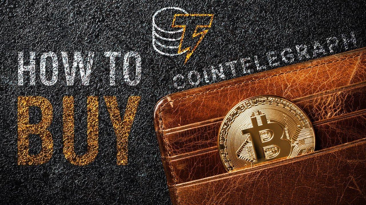 How To Buy Bitcoin | Cointelegraph