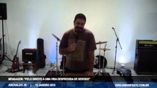 Manifesto Uberlândia - 13/01/2013 - Pelo direito a uma vida desprovida de sentido