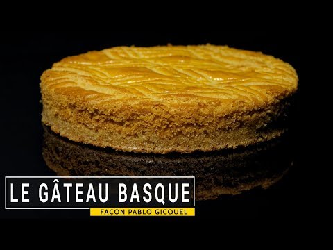 Le gâteau basque (recette façon Pablo Gicquel)