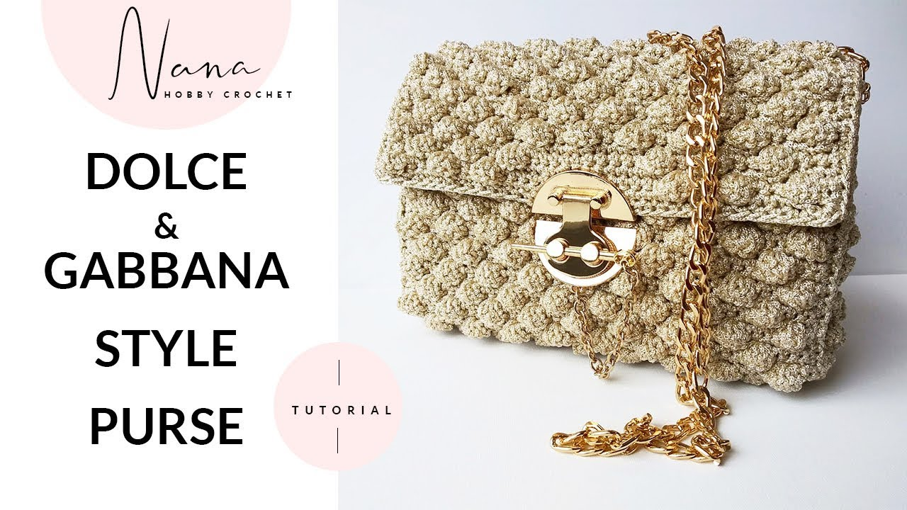Dolce And Gabbana Crochet Purse Tutorial Youtube