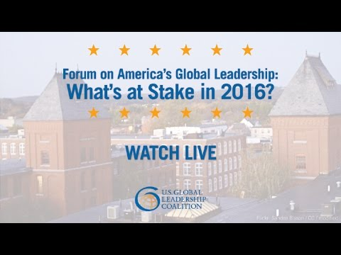 New Hampshire: Forum on America's Global Leadership: What's at Stake in 2016?