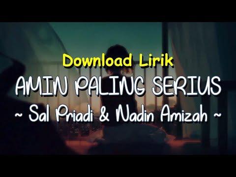 amin-paling-serius---sal-priadi-&-nadin-amizah-(lirik-download)