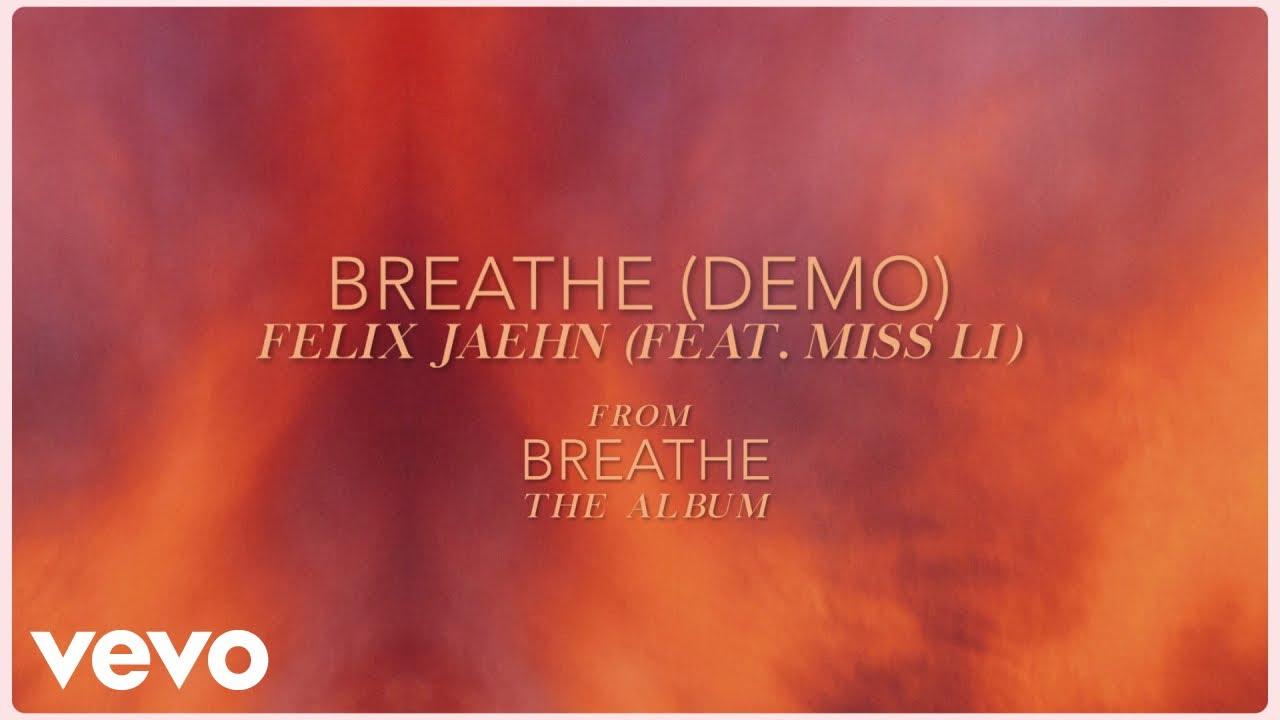 Felix Jaehn – Breathe (demo) (Visualizer) ft. Miss Li