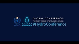 2018 WMO HydroConference Technical Sessions Summary Video