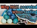 How fasting increases your fat loss hormone HGH(human growth hormone)