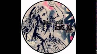 Dave Nash - Hold On (Original Mix)