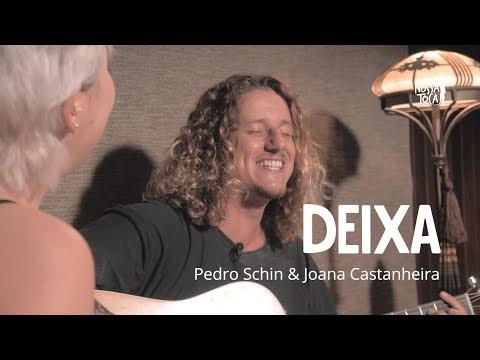 Deixa - Lagum Joana Castanheira e Pedro Schin cover acústico Nossa Toca