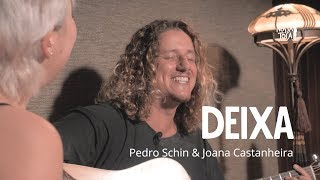 Baixar Deixa - Lagum (Joana Castanheira e Pedro Schin cover acústico) Nossa Toca