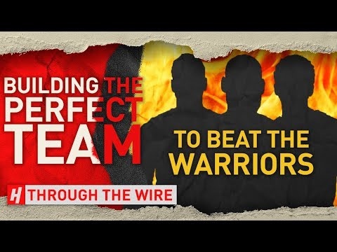 Building The Team To Beat The Warriors | Through The Wire Podcast