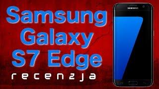 Samsung Galaxy S7 Edge - Czy warto kupić? TEST [Mobileo #184]