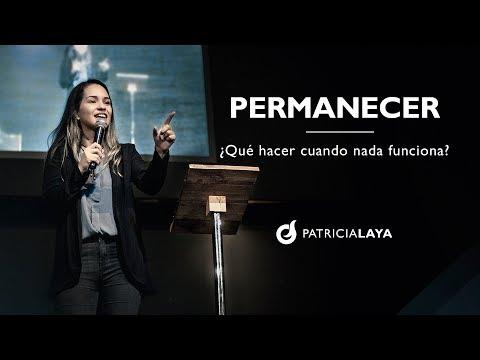 PERMANECER - Ps. PATRICIA LAYA