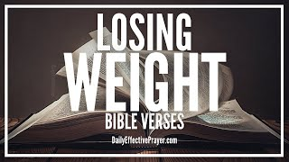 Bible Verses On Losing Weight - Scriptures For Weight Loss Motivation (Audio Bible)